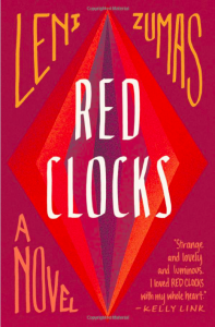 photo of the cover for Red Clocks by Leni Zumas